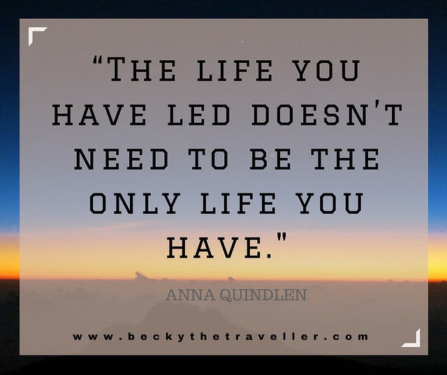 Travel quotes - Anna Quindlen