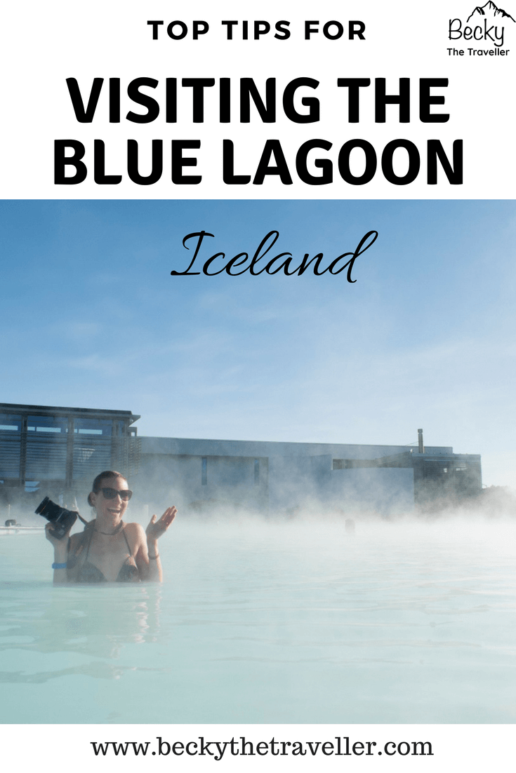 Blue Lagoon - Top tips for visiting the blue lagoon in Iceland