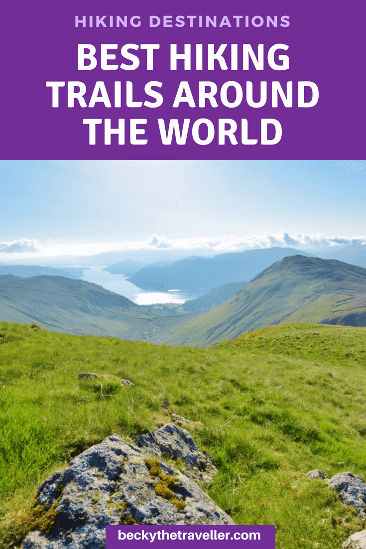 BEST Hiking Trails (In The World) - 21 TOP Places You Will