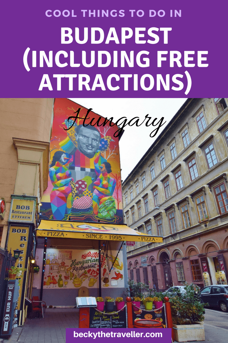 Street art - Budapest cool things to do and places to visit, plus free attractions