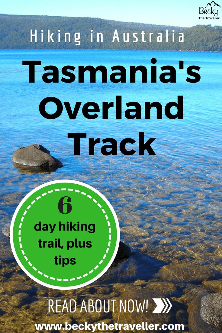 Tasmania Overland Track Hiking trail - Tasmania trekking