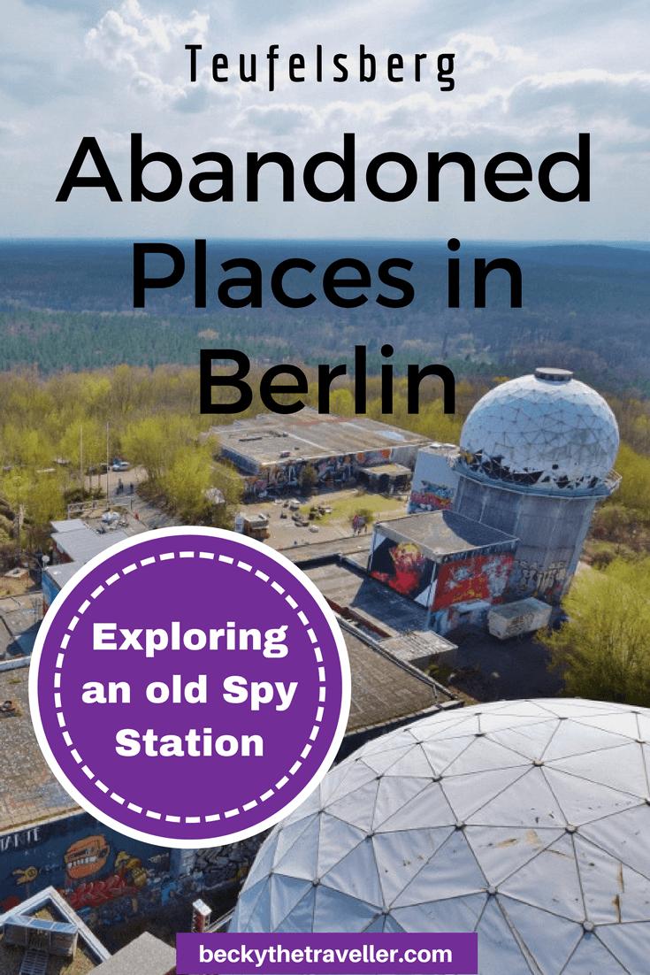 Teufelsberg - Abandoned places in Berlin