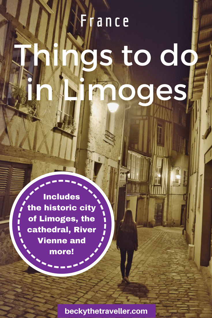 Things to do in Limoges, France