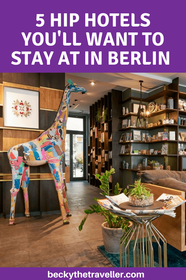 5 cool hip hotels in berlin that you must stay at becky the traveller. Black Bedroom Furniture Sets. Home Design Ideas