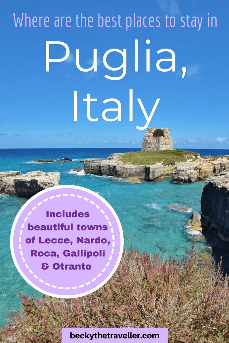 Best places to stay in Puglia, Italy