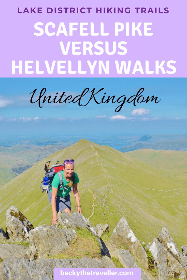 Helvellyn v Scafell Pike walk, Lake District