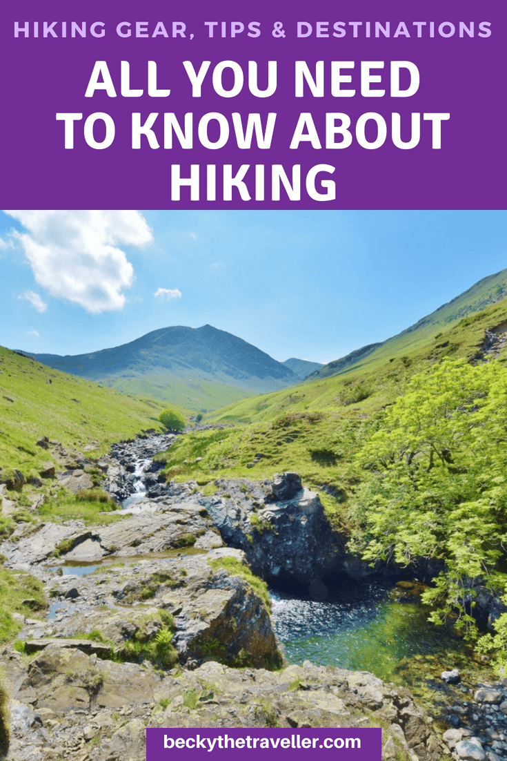 Hiking gear, tips and destinations